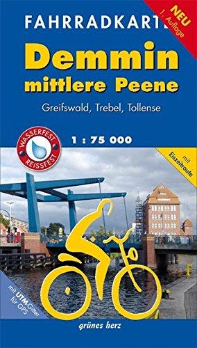 Preisvergleich Produktbild Fahrradkarte Demmin, mittlere Peene: Mit Greifswald, Trebel und Eiszeitroute. Mit UTM-Gitter für GPS. Maßstab 1:75.000. Wasser- und reißfest. (Fahrradkarten)