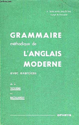 Grammaire mthodique de l'anglais moderne.
