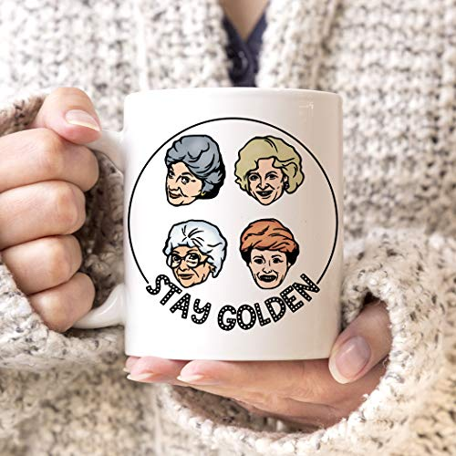 Betsy34Sophia Golden Girls Coffee Mug Stay Golden Girls Becher Mikrowelle Sp¨¹lmaschinenfest Stay Golden Tee