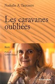 Les caravanes oubliées par Nathalie Truchot