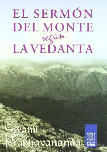 El Sermon Del Monte Segun Vedanta/ The Sermon on the Mount According to Vedanta (Horus) por Swami Prabhavananda