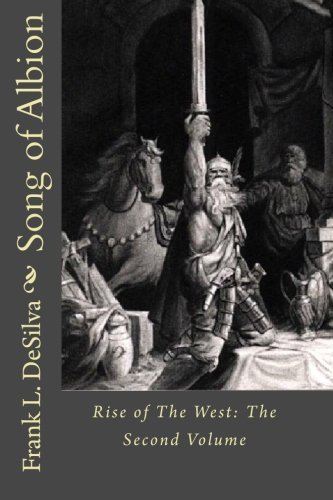 Song of Albion: Rise of The West: The Second Volume