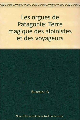 Les orgues de Patagonie