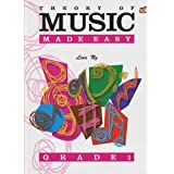 Theory Of Music Made Easy: Grade 1