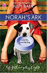 Norah's Ark: Love Me, Love My Dog #2 (Life, Faith & Getting It Right #14) (Steeple Hill Cafe) by Judy Baer (2006-09-01)