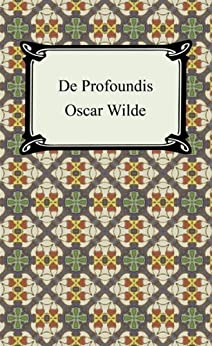De Profundis [with Biographical Introduction] von [Wilde, Oscar]