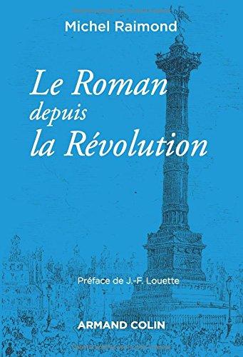 Le roman depuis la rvolution - 4e d. - NP
