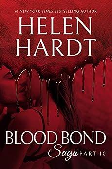 Blood Bond: 10 (Blood Bond Saga) (English Edition) de [Hardt, Helen]