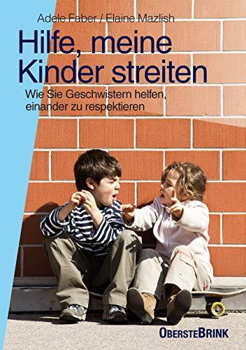 Hilfe, meine Kinder streiten: Wie Sie Geschwistern helfen, einander zu respektieren Kommunikation Hilfe