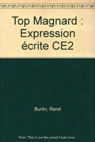 Top Magnard : Expression écrite CE2