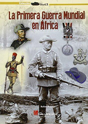 La Primera Guerra Mundial En África (StuG3) por Rafael Rodrigo Fernández