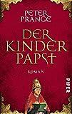 Der Kinderpapst: Roman - Peter Prange