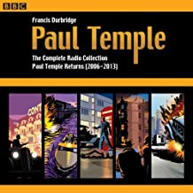 4: Paul Temple: The Complete Radio Collection: Volume Four: Paul Temple Returns (2006-2013)