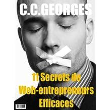 11 Secrets de Web-Entrepreneurs Efficaces