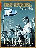 SPIEGEL GESCHICHTE 2/2015: Israel - Annette Bruhns