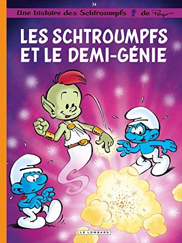 Les Schtroumpfs Lombard - tome 34 - Les Schtroumpfs et le demi-gnie