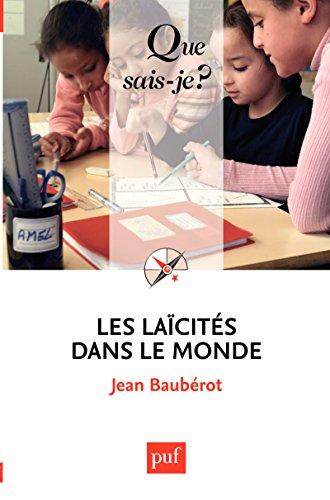 Les laïcités dans le monde: « Que sais-je ? » n° 3794 (French Edition)