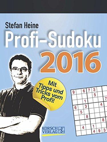 Profi Sudoku 2016: Tages-Abreisskalender