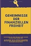 Geheimnisse der finanziellen Freiheit