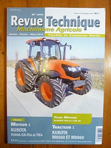 REVUE TECHNIQUE TRACTEUR AGRICOLE ET MACHINISME KUBOTA M8560 , M9960