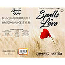Spells of Love, A Collection of Soulful Poems