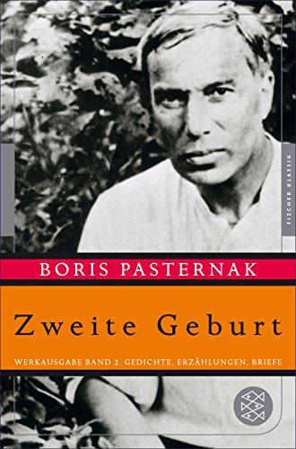 Zweite Geburt: Werkausgabe Band 2. Gedichte, Erzählungen, Briefe (Fischer Klassik)