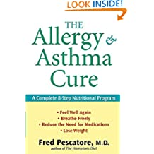 The Allergy and Asthma Cure: A Complete 8–Step Nutritional Program