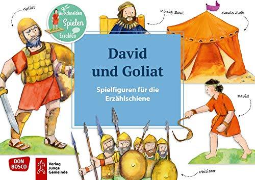 David und Goliat. Spielfiguren für die Erzählschiene.: Ausschneiden. Spielen. Erzählen. (Bibel-Spielfiguren für die Erzählschiene)