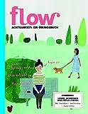 Flow Achtsamkeit 2016: Ein Übungsbuch