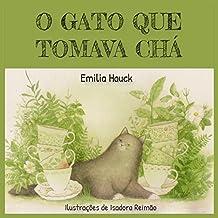 O Gato que Tomava Chá (Portuguese Edition)