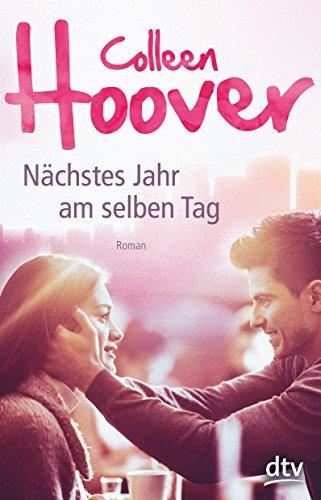 Nächstes Jahr am selben Tag: Roman das Buch von Colleen Hoover - Preise vergleichen & online bestellen