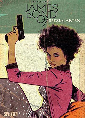 James Bond. Band 7: Spezialakten