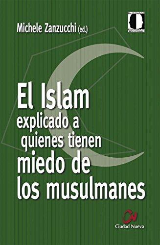 El Islam explicado a quienes tienen miedo de los musulmanes (Cultura y Sociedad)