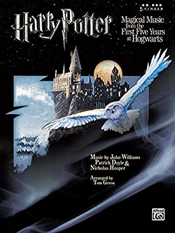 Harry Potter Magical Music: From the First Five Years at Hogwarts (Five Finger Piano)