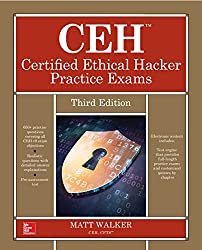 CEH Certified Ethical Hacker Practice Exams, Third Edition (All-In-One) (English Edition)