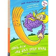 Oma Fix Und Das Gelbe Band - Book + DVD-Rom by Jane Cadwallader (2013-09-01)
