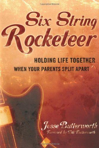 six-string-rocketeer-holding-life-together-when-your-parents-split-apart-by-jesse-butterworth-2005-0