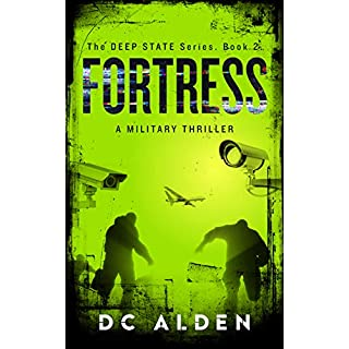 Fortress: A Military Horror Suspense Thriller. (Deep State Series Book 2)