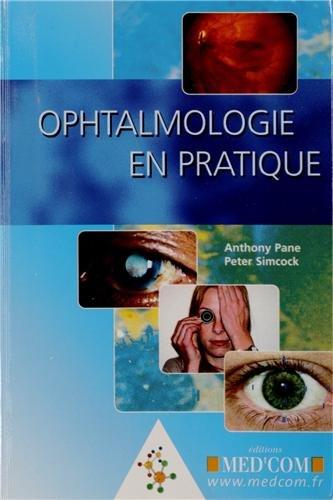 Ophtalmologie en pratique