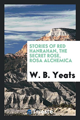 Stories of Red Hanrahan, The secret rose, Rosa alchemica