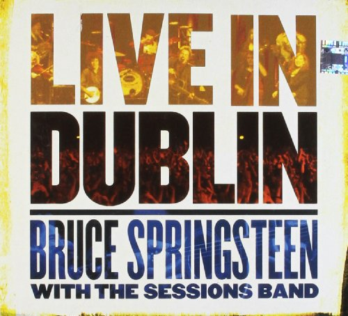 Bruce Springsteen With The Session Band Live In Dublin [2 ECD + 1 DVD]