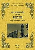 San Sebastián de los Reyes. Biblioteca de la provincia de Madrid: cronica de sus pueblos.