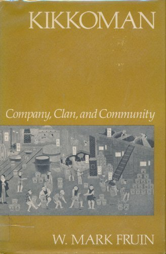 kikkoman-company-clan-and-community-studies-in-business-history