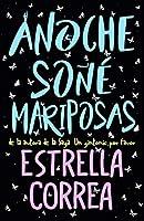 ANOCHE SOÑÉ MARIPOSAS: Novela Romántica Contemporánea