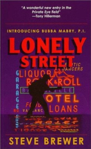 Albuquerque New Mexico Street (Lonely Street (The Bubba Mabry mysteries Book 1) (English Edition))