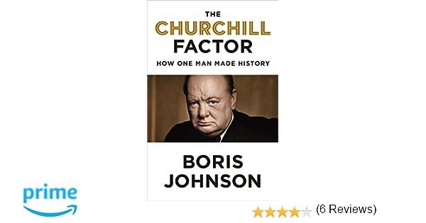 32eb7033c Amazon.fr - The Churchill Factor  How One Man Made History - Boris ...