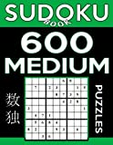 Sudoku Book 600 Medium Puzzles: Sudoku Puzzle Book With Only One Level of Difficulty: Volume 59 (Sudoku Book Series)