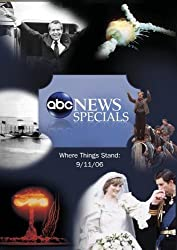 ABC News Specials Where Things Stand: 9/11/06