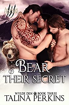Bear Their Secret (Wylde Den Book 3) by [Perkins, Talina]