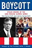 Image de Boycott: Stolen Dreams of the 1980 Moscow Olympic Games